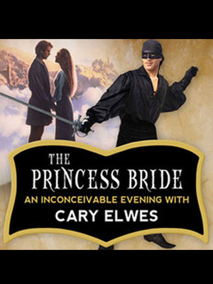 The Princess Bride: Cary Elwes Poster