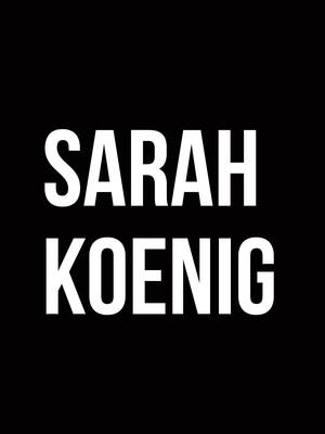 Sarah Koenig Poster