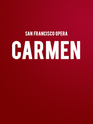 San Francisco Opera Carmen, War Memorial Opera House, San Francisco
