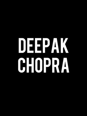 Deepak Chopra at Bergen Performing Arts Center