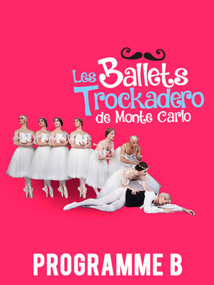 Les Ballets Trockadero De Monte Carlo - Programme B at Peacock Theatre