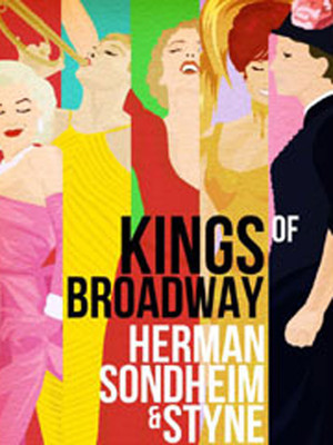 Kings of Broadway: Herman, Sondheim & Styne Poster