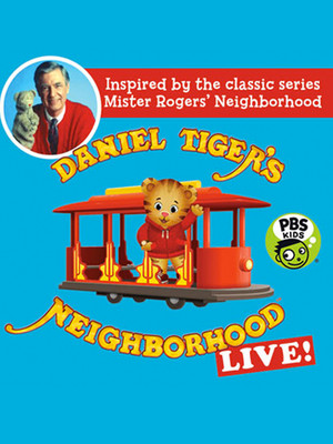 Daniel Tiger's Neighborhood at Chevalier Theatre