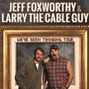 Jeff Foxworthy Larry The Cable Guy, DCU Center, Worcester