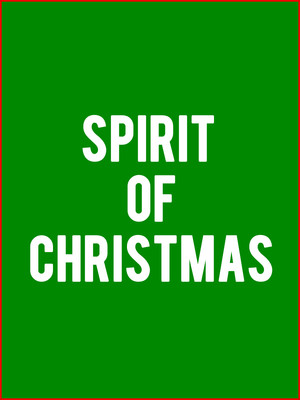 Spirit of Christmas Poster