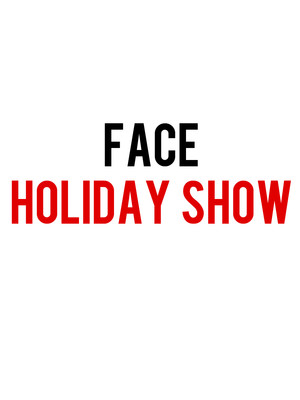 Face Holiday Show Poster