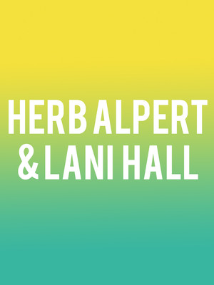 Herb Alpert & Lani Hall at Hackensack Meridian Health Theatre