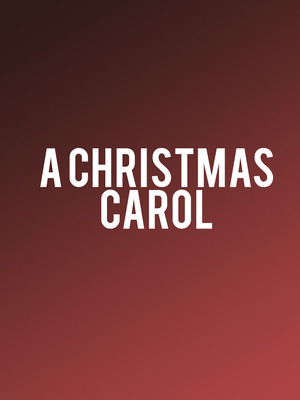 A Christmas Carol, Alliance Theatre, Atlanta