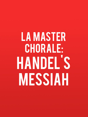 LA Master Chorale - Handel's Messiah at Walt Disney Concert Hall