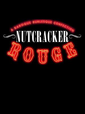 Company XIV: Nutcracker Rouge Poster
