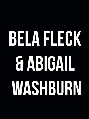 Bela Fleck & Abigail Washburn at Newmark Theatre