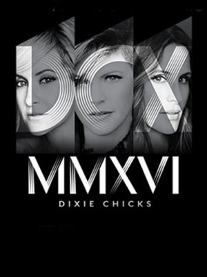 Dixie Chicks, Canadian Tire Centre, Ottawa