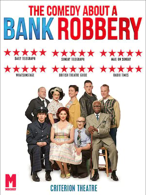The Comedy About A Bank Robbery Poster
