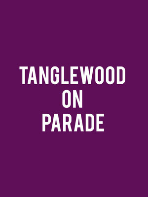 Boston Symphony Orchestra: Tanglewood on Parade Poster