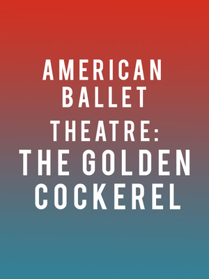 American Ballet Theatre: The Golden Cockerel at Metropolitan Opera House