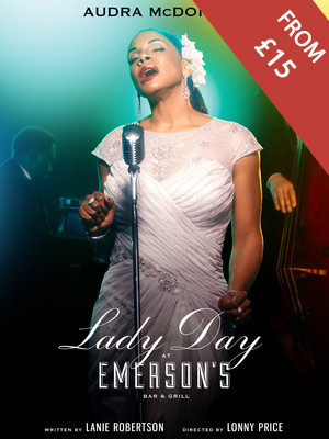 Lady Day at Emerson's Bar & Grill at Wyndhams Theatre