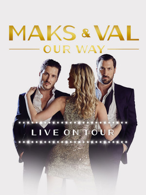 Maks and Val Tickets | Maks and Val Tour