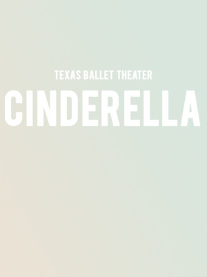 Texas Ballet Theater Cinderella, Winspear Opera House, Dallas