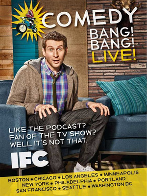 Comedy Bang Bang, The Chicago Theatre, Chicago