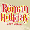 Roman Holiday, Golden Gate Theatre, San Francisco