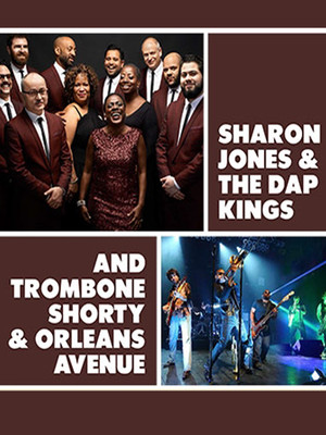 Trombone Shorty and Orleans Avenue & Sharon Jones and The Dap Kings Poster