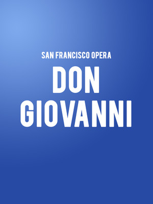 San Francisco Opera: Don Giovanni Poster