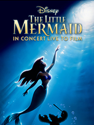 The Little Mermaid With Live Orchestra - Michael Kosarin Poster