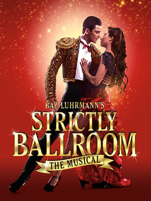Strictly Ballroom at Princess of Wales Theatre