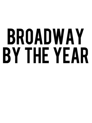 Broadway by the Year, Town Hall Theater, New York