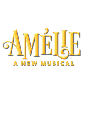 Amelie, A New Musical Poster