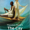 The Cay, Indiana Repertory Theatre, Indianapolis