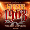 Circus 1903 The Golden Age of Circus, Mccallum Theatre, Palm Desert