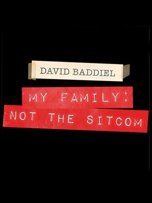 David Baddiel: My Family - Not The Sitcom Poster
