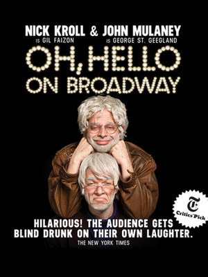 Oh, Hello On Broadway Poster