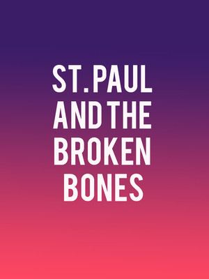 St. Paul and The Broken Bones at Rams Head Live