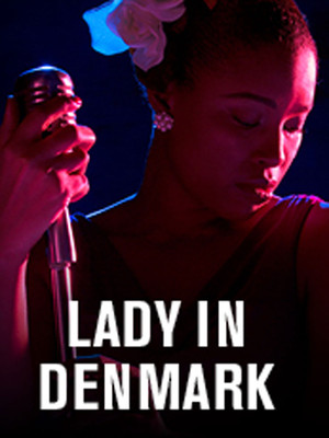 Lady In Denmark at Owen Goodman Theater