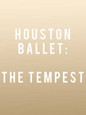 Houston Ballet Tempest, Brown Theater, Houston