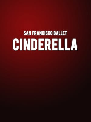 San Francisco Ballet Cinderella, War Memorial Opera House, San Francisco