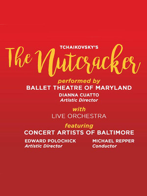 Ballet Theatre of Maryland - The Nutcracker Poster