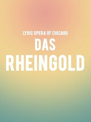 Lyric Opera of Chicago: Das Rheingold Poster
