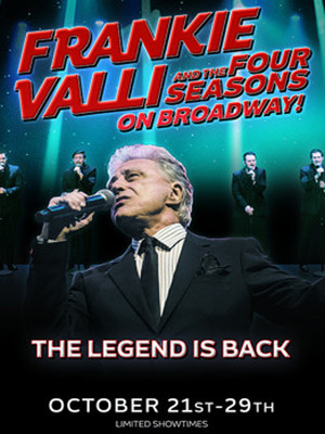 Frankie Valli and the Four Seasons on Broadway! Poster