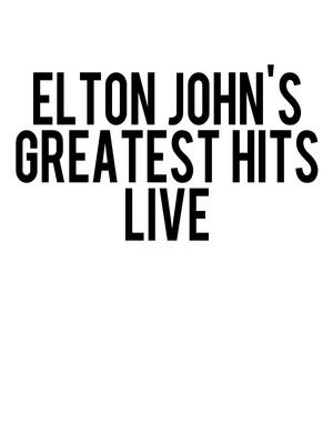 Elton John's Greatest Hits Live Poster