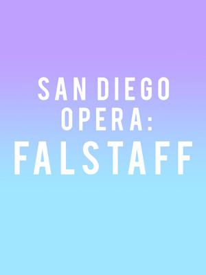 San Diego Opera Falstaff, San Diego Civic Theatre, San Diego