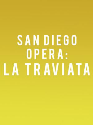 San Diego Opera La Traviata, San Diego Civic Theatre, San Diego