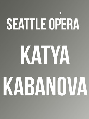 Seattle Opera: Katya Kabanova at McCaw Hall