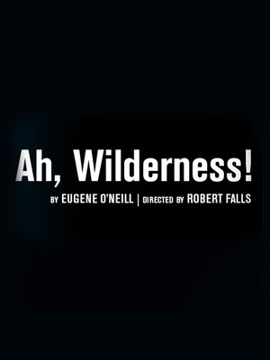 Ah Wilderness! Poster