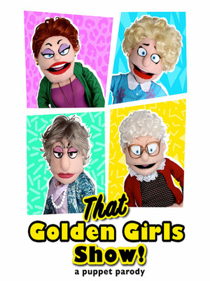 That Golden Girls Show! - A Puppet Parody Poster