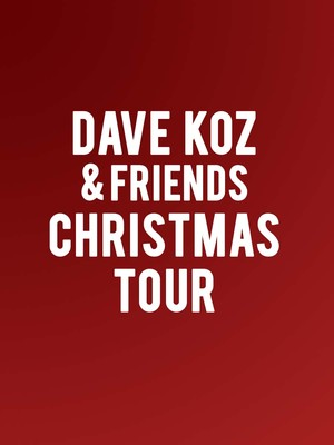 Dave Koz, Cerritos Center, Los Angeles
