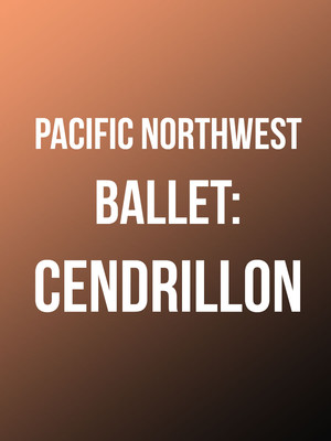 Pacific Northwest Ballet: Cendrillon at McCaw Hall