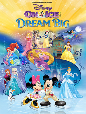 Disney On Ice: Dream Big Poster